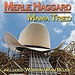 Merle Haggard Mama Tried