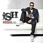 Ish Rebel (Feat. Faber)