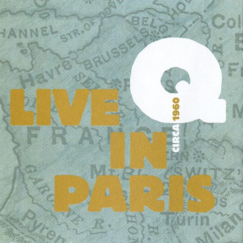 Cover Art: Q Live In Paris Circa 1960