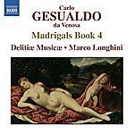 Delitiae Musicae Gesualdo: Madrigals, Book 4