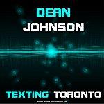 Dean Johnson Texting Toronto (Original)