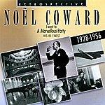 Noël Coward I Went To A Marvellous Party