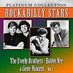 The Everly Brothers Rockabilly Stars: The Everly Brothers, Bobby Vee & Gene Vincent, Vol. 1