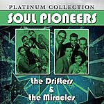 The Drifters Soul Pioneers: The Drifters & The Miracles