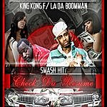 King Kong Check Da Resume (Feat. La Da Boomman) - Single