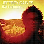 Jeffrey Gaines Live In Europe