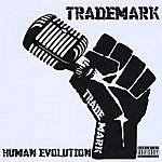 Trademark Human Evolution