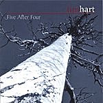 Tim Hart Five After Four
