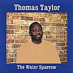 Thomas Taylor The Water Sparrow