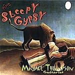 Michael Thompson The Sleepy Gypsy