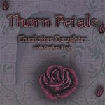 Thorn Petals Charlottes Daughter