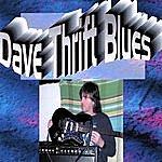 Dave Thrift Dave Thrift Blues