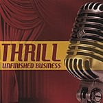 The Thrill Unfinished Business