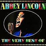 Abbey Lincoln The Very Best Of