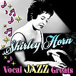Shirley Horn Vocal Jazz Greats