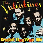 The Valentines Greatest Doo Wop Hits
