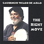 Gaudencio Thiago De Mello The Right Move
