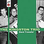 The Kingston Trio Hard Travelin'