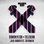 Dominator Bad Mondays / Deadman