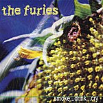 The Furies Smoke...Drink...Cry