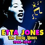 Etta Jones The Early Years 1944-1947