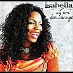 Isabella My Tori Don Change
