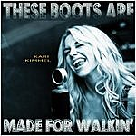 Kari Kimmel These Boots Are Made For Walkin'
