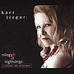 Kari Tieger Trilogy Of Nightsongs: A Romantic View Of Vampires