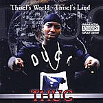 Thug Thisel's World-Thisel's Land