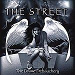 Street The Divine Debauchery