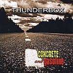 Thunderbox Concrete And Gasoline