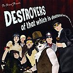 The Strand Destroyers Of That Which Is Destroyed And Rulers Of That Which Is Not Destroyed!
