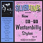 The Silvertones New Hi-Fi Westernbilly Styles