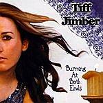 Tiff Jimber Burning At Both Ends