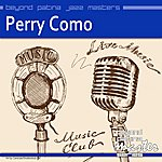 Perry Como Beyond Patina Jazz Masters: Perry Como
