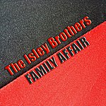 The Isley Brothers Family Affair (34 Original Songs)
