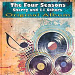 The Four Seasons Sherry And 11 Others (Original Album)