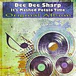 Dee Dee Sharp It's Mashed Potato Time (Original Album)