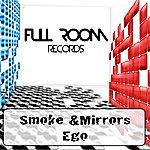 Smoke & Mirrors Ego