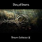 Diary Of Dreams Dream Collector II