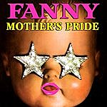 Fanny Mother's Pride
