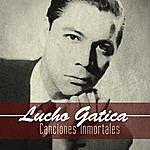Lucho Gatica Canciones Inmortales