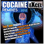 Excel Cocaine 2012 Remixes