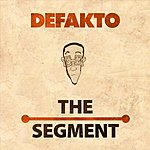 Defakto The Segment