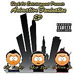 Lil Lucky Animation Domination Ep (Blockart Entertainment Presents)