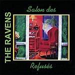 The Ravens Salon Des Refuses