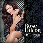 Rose Falcon 19th Avenue The Ep