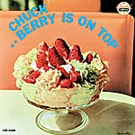 Chuck Berry Berry Is On Top (Reissue)
