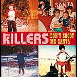 The Killers Don't Shoot Me Santa