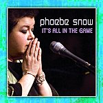Phoebe Snow It's All In The Game (2008/Live At Woodstock)